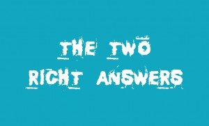 the two right answers